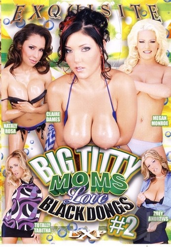 Big Titty Moms Love Black Dongs 2