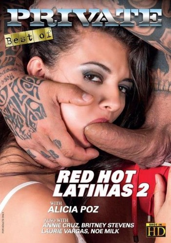 The Best By Private 255 - Red Hot Latinas 2 (2018)